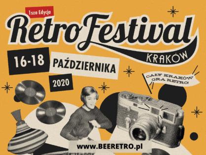 Rusza pierwsza edycja Retro Festiwalu w Krakowie!